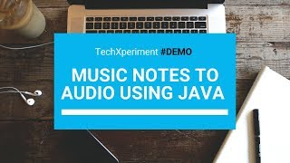 Music Notes to Audio using Java - Demo