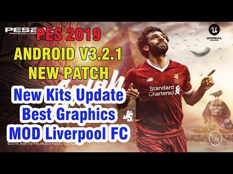 PES 2019 Mobile Patch V3.2.1 Android Offline New Kits Update Android Best Graphics-MOD Liverpool FC
