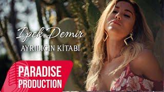 İpek Demir - Ayrılığın  Kitabı (Official Video) #evdekal