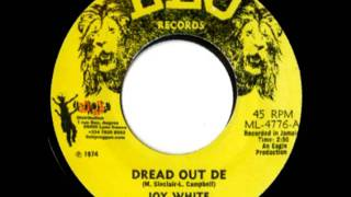JOY WHITE   Dread out deh + version 1975 Leo records