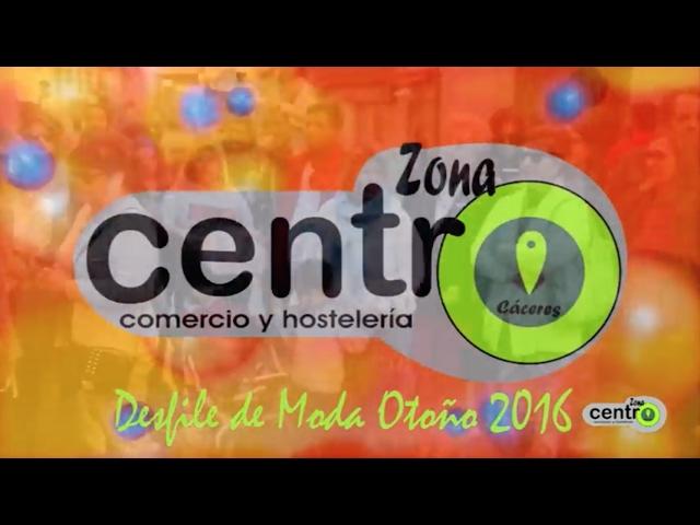 DESFILE ZONA CENTRO CÁCERES OTOÑO 2016
