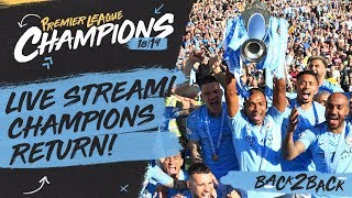 LIVE CELEBRATIONS | PREMIER LEAGUE CHAMPIONS