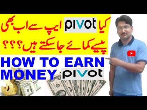 HOW TO MAKE MONEY FROM PIVOT APP URDU HINDI 2019 | PIVOT NEW EARNING PLAN