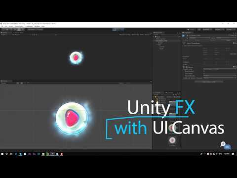 Game effect tutorial - How to use UI effect Particle with UI Canvas in Unity
