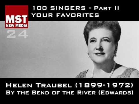 Part II - Your Favorites: HELEN TRAUBEL