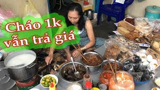 The Price Bidder Comes to Eat a Little Porridge 1 Thousand Cheapest in Saigon
