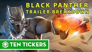 Top 10 sự thật thú vị từ trailer của Black Panther