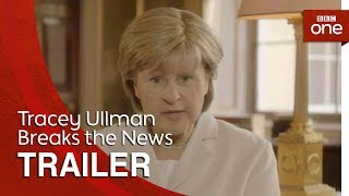 Tracey Ullman Breaks the News: Trailer - BBC One