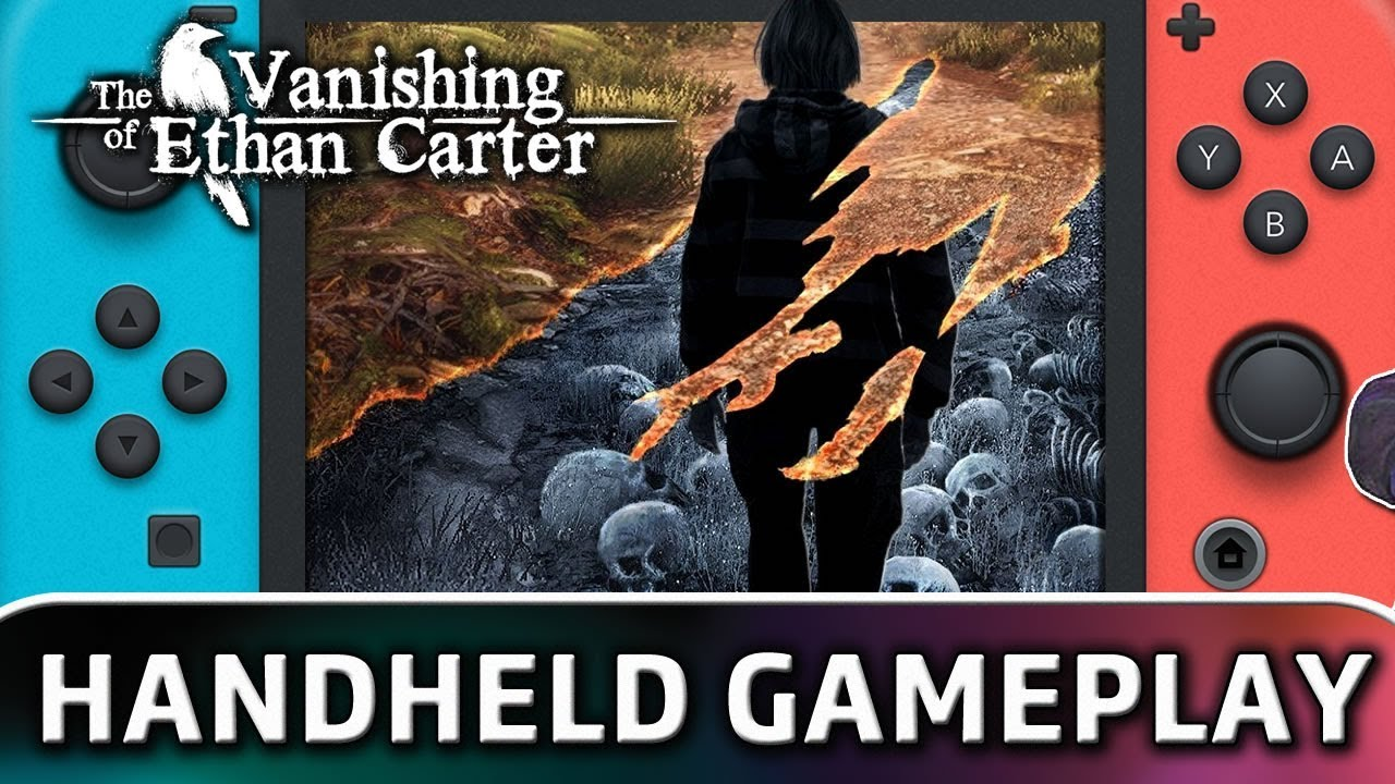 The Vanishing of Ethan Carter | First 15 Minutes in Handheld MODE on Nintendo Switch
