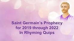 Saint Germain's Prophecy for 2019-2022