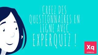 EXPERQUIZ - Créer un questionnaire