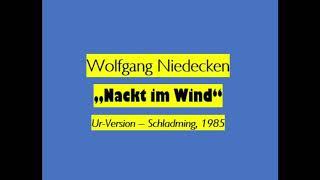 Wolfgang Niedecken - Nackt im Wind (GER, 1985)