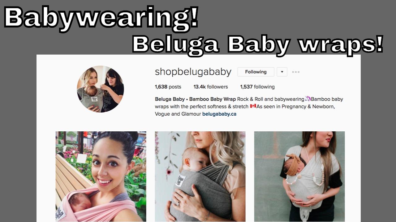 Babywearing Featuring Beluga Baby Wrap Youtube