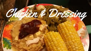 HOW TO MAKE CHICKEN AND DRESSING