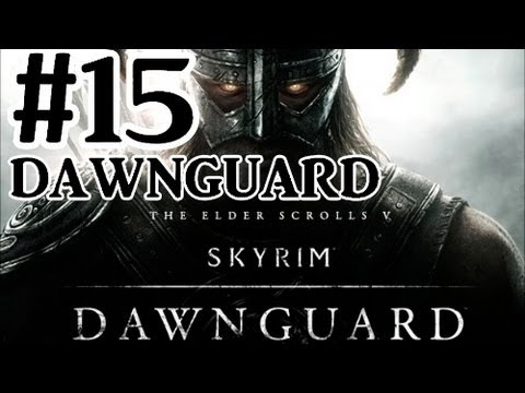 The Elder Scrolls V Skyrim Dawnguard Dlc Walkthrough Part 15