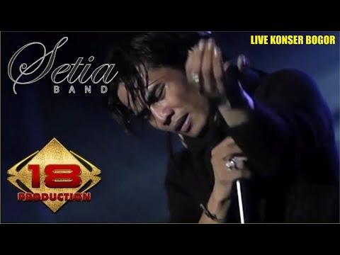 """Mantaff .. Konser """"Setia Band"""" Bawain Lagu Kehilangan & Asmara (LIVE kONSER BOGOR 2015)"""