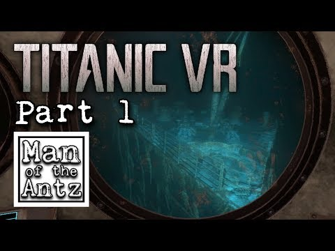 Our first sighting of the infamous wreck | Titanic VR - Part 1