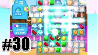 Candy Crush Soda Saga Level 30 | AMAZING FAILED