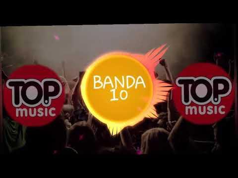 Banda 10 - Meu Universo é Voce - Part Xandy Gon Alves Vitor Teixeira