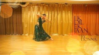 Padmaavat: Ek Dil Ek Jaan | Bollywood Dance choreography  | Deepika Padukone  | Shahid Kapoor