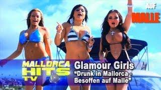 Dance Mix - Drunk in Mallorca - Al Walser starring Glamour Girls (Turnyboy Remix)