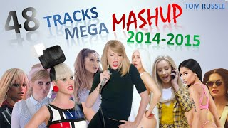 48 Tracks - Mega Mashup 2014-2015