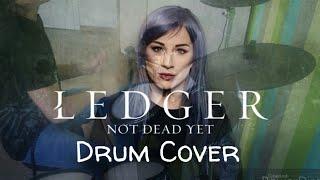 Ledger - Not Dead Yet   drum cover