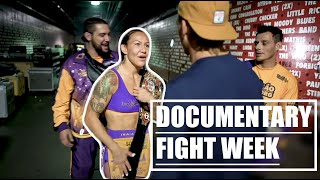 MMA Documentary F GHT WEEK Grand Slam Champion Cris Cyborg UFC Strikeforce  Nvicta Bellator MMA