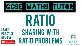 Ratios (Part 1) - All the Different Ways to Share in a Ratio | Grade 5+ Series | GCSE Maths Tutor