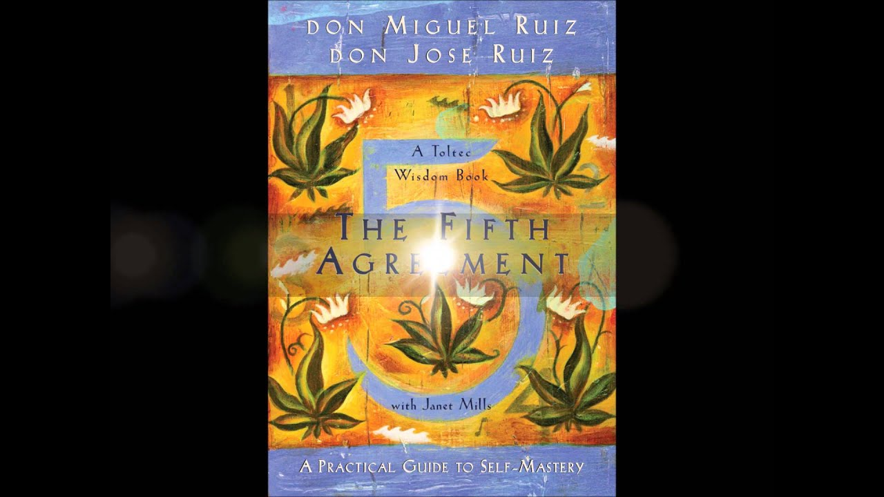 Bliss Read Quotes: The fifth agreement by Don Miguel and Don Jose ...