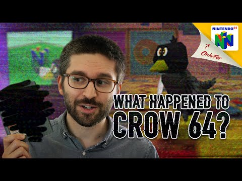 WHAT HAPPENED TO CROW 64?