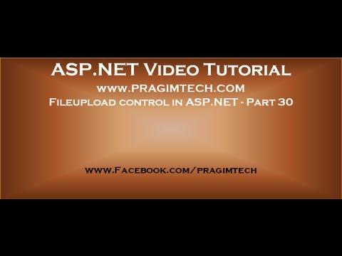 Fileupload control in asp.net   Part 30