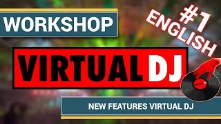 [Virtual DJ] Virtual DJ 7 Pro - Part1: New Features of Virtual DJ 7 English Version