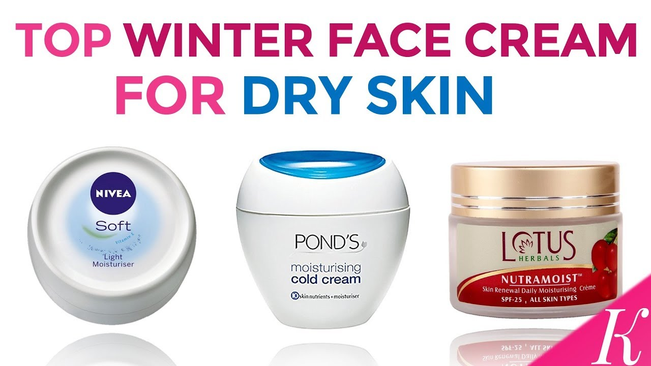 11 Best Winter Face Cream for Dry Skin in India with Price  Day & Night  Creams