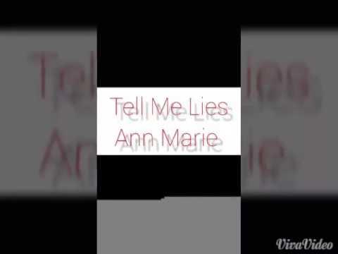 Tell me Lies by Ann Marie (April 18th New Version)