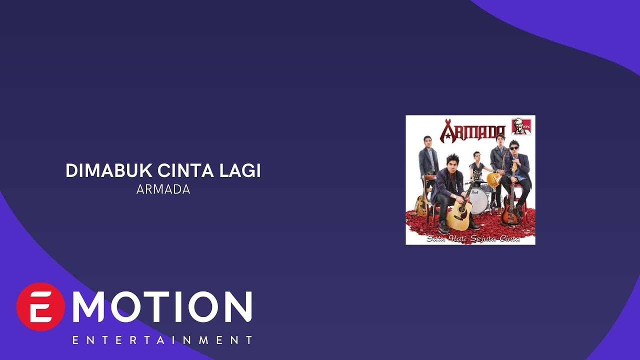 ARMADA - DIMABUK CINTA LAGI (OFFICIAL LYRIC VIDEO)