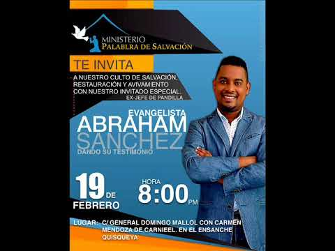 Testimonio Del Evangelista   Abraham Sanchez Ex. Pandillero
