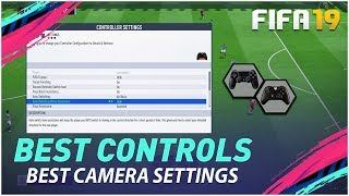 FIFA 19 BEST CONTROLLER & CAMERA SETTINGS TUTORIAL- CONTROLS & GAMEPLAY SETTINGS PS4 & XBOX ONE !!