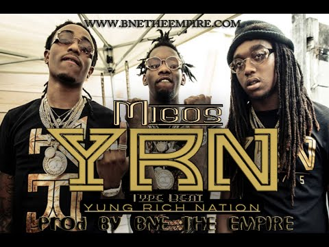 YRN Yung Rich Nation - Migos Type Beat Prod By BNE THE EMPIRE
