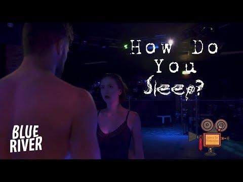 Blue River - How Do You Sleep? (Official Video)
