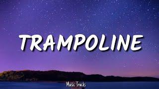 Shaed & Zayn - Trampoline  Lyrics