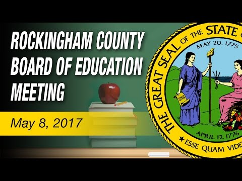 May 8, 2017 Rockingham County Board of Education Meeting: (Rockingham County, NC) - Video of the May 8, 2017 regular meeting of the Rockingham County Board of Education ROCKINGHAM COUNTY BOARD OF EDUCATION BOARD MEETING AGENDA 1. Call to Order 1.01 Roll Call 1.02 RCS VISION 2020: Rockingham County Schools will empower each child to be a lifelong learner, equipped to contribute to a changing, complex society. 2. Announcements 2.01The work session is scheduled for Monday, May 22, 2017 at 6:00 p.m. at the Central Administrative Offices at 511 Harrington Highway, Eden, NC. 2.02 The next Board Meeting is scheduled for Monday, June 12, 2017 at 6:00 p.m. at Central Administrative Offices at 511 Harrington Highway, Eden, NC. 2.03 There is a Special Called Board Meeting on Tuesday, June 27, 2017 at 1:00 p.m. at the Central Administrative Offices at 511 Harrington Highway, Eden, NC. 2.04 The Rockingham County Schools Annual Athletic Champions Banquet is scheduled for Tuesday, May 30, 2017 at 6:30 p.m. at Morehead High School Cafeteria. 2.05 The Rockingham County Schools Employee Retirement Banquet is scheduled for Thursday, May 25, 2017 at 6:00 p.m. at Rockingham County Middle School Cafeteria. 2.06 The Rockingham County Board of Education announces the High School Graduation Ceremonies scheduled for Saturday, June 10, 2017. 2.07 The Rockingham County Board of Education announces the Rockingham Early College High School Graduation Ceremony scheduled for Friday, May 19, 2017 beginning at 6:00 p.m. at Rockingham Community College at Wentworth. The ceremony will be held in the Keys Gymnasium. 2.08 The Volunteers of the Year Recognition is scheduled during the regular board meeting Monday, June 12, 2017 at the Central Administrative Offices, 511 Harrington Highway, Eden, N.C. 2.9 The Rockingham County Board of Education has a Public Hearing on the Request Budget for the 2017-2018 school year this evening. Mr. Parker Turpin will present the request budget. The sign up sheet will be provided prior to the meeting for those that would like to comment during the Public Hearing. 3. Moment of Silence 4. Pledge of Allegiance 4.01 Pledge of Allegiance 5. Awards / Recognitions 5.01 Recognition of the 2017 Session - Governor's School Recipients Named: 1. Madison Barham – Theater Study – West Campus – Rockingham County High 2. Lindsey Cox – English Study – East Campus – Morehead High 3. Collin Lejano – Natural Science – West Campus – Rockingham County High 4. Kimberly Summerlin – English Study – East Campus -Rockingham County High (Kimberly is the Superintendent's Nominee for the school district.) 5.02 Recognition of the Superintendent's High School Art Award – Lyndsey Welborn from Dalton McMichael High School 5.03 Recognition of the Superintendent's Middle School Art Award – Kaitlyn Corum from Rockingham County Middle School 5.04 Recognition of the Superintendent's Honorable Mention Art Award – Cheyenne Doom from Rockingham County High School 6. Public Comments 6.01 Public Hearing on the 2017-2018 Request Budget – Mr. Parker Turpin 6.02 Public Comments - At this time the board will hear public comments 7. Consent Agenda 7.01 Personnel Consent Items: Bus Drivers, Bus Monitors, Child Nutrition and Teacher Substitute Lists for 2016-2017 7.02 Board Meeting Minutes for Approval: Open Session Board Meeting Minutes for April 3, 2017 8. Action Items 8.01 Approval – RCENO Video Agreement 2017-2018 – Dr. Shotwell 8.02 Approval – Proposed 2017-2018 Request Budget – Dr. Shotwell / Mr. Parker Turpin 8.03 Approval – Budget Amendments – Mr. Parker Turpin 8.04 Approval – Accept Monetary Gifts, Donations and Grants – Dr. Shotwell 8.05 Approval – Morehead High School Graduation – Dr. Shotwell 8.06 Approval – Rescind Policy 7410 Career Status and Approve on First Reading Policy 7410 – Teacher Contracts – Dr. Cindy Corcoran 8.07 Approval – Policies for Adoption – Dr. Cindy Corcoran 8.08 Approval – Ricoh Print Shop Equipment Lease – Dr. Sonja Parks 9. Reports / Discussion Items 9.01 GEM Grants Update – Dr. Charles Perkins 9.02 Integrated Planning for School and Community Study Update – Dr. Sonja Parks 9.03 Fire Academy Building – Dr. Sonja Parks 9.04 Superintendent's Evaluation Timeline – Board Chair, Ms. Amanda Bell 9.05 Board Comments 9.06 Superintendent's Report – Dr. Shotwell 9.07 Announcements 10. Closed Session 10.01 Personnel Report 10.02 Probationary 2017-2018 Teacher List 10.03 Closed Session Minutes for Approval 11. Open Session 11.01 Personnel Report – Approval for Personnel Actions 11.02 Personnel – Approval of 2017-2018 Probationary Teacher Recommendations 12. Adjournment 12.01 Motion to adjourn ###