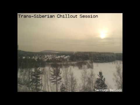 Trans-Siberian Chillout Session (disco completo) - Santiago Bellocq