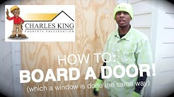 Property Preservation - How To Board A Door/Window HUD SPEC