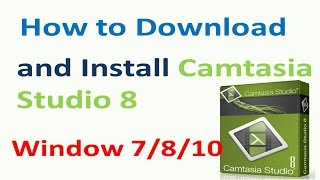 How to Download and Install Camtasia Studio 8 in Hindi || Technical Naresh