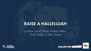 Raise A Hallelujah Unlimited Live Worship from Spring Harvest 2019.mp3