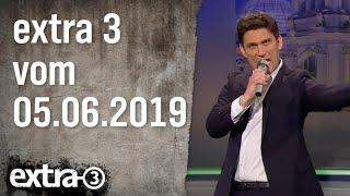 Extra 3 vom 05.06.2019