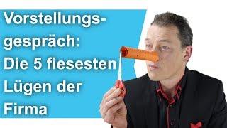 Vorstellungsgespräch: Die 5 fiesesten Lügen der Firmen // M. Wehrle