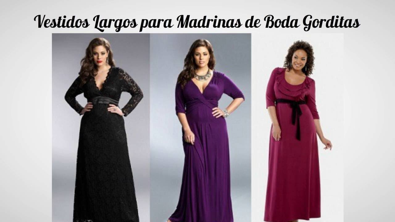 Vestidos Largos Para Madrinas De Boda Gorditas Youtube
