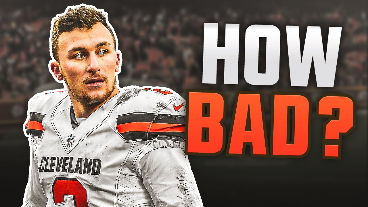 How BAD Was Johnny Manziel Actually?